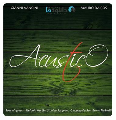 Gianni Vancini   Acustico (2016) دانلود آلبوم موسیقی Gianni Vancini   Acustico 2016