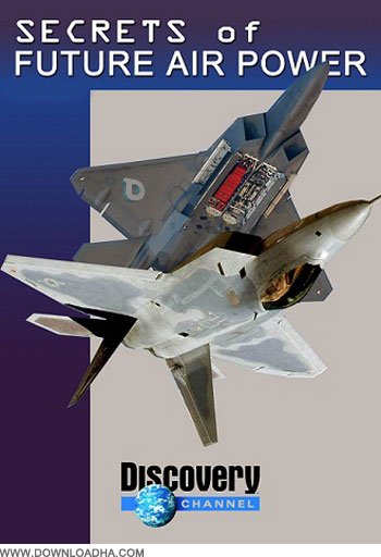 Secrets of Future Air Power دانلود مستند Secrets of Future Air Power