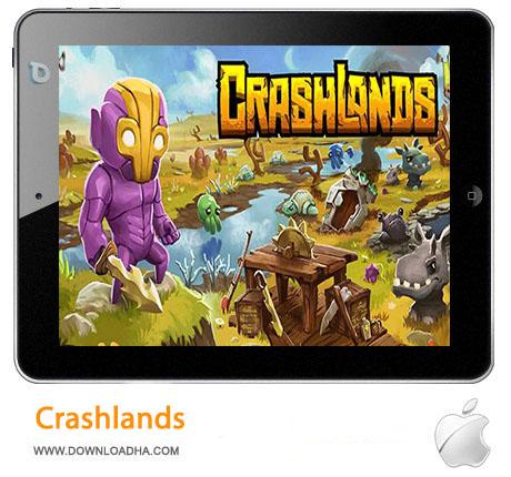 Crashlands%20 بازی استراتژیک Crashlands مخصوص آیفون ، آیپد و آیپاد